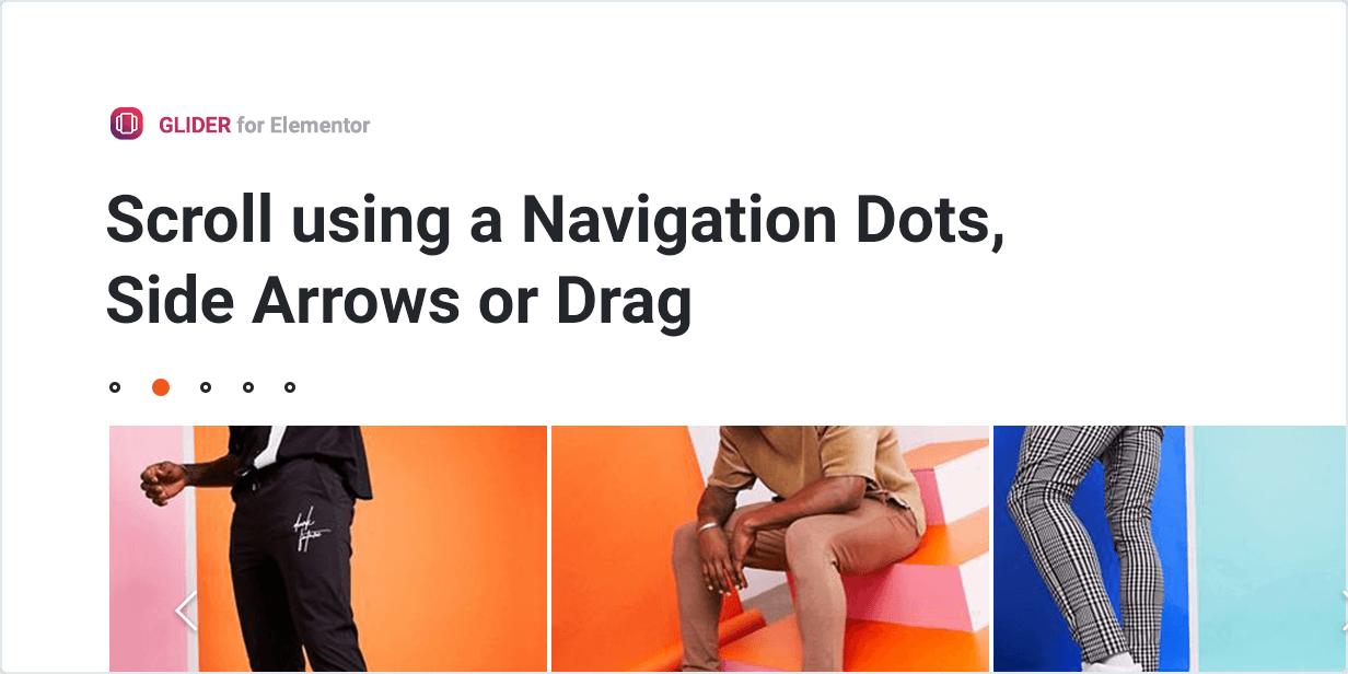 Slider for Elementor Scroll using Navigation Dots, Side Arrows or Drags